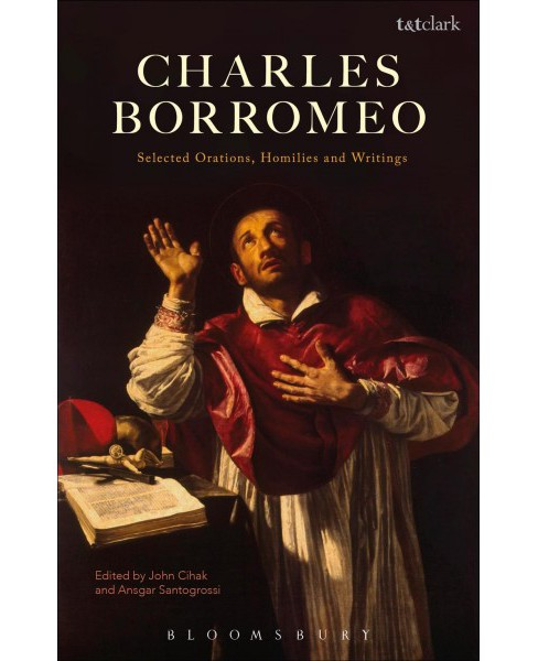 Selected Orations, Homilies and Writings (Hardcover) (Charles Borromeo) - image 1 of 1