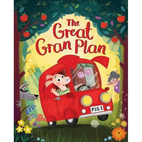 The Great Gran Plan - by  Elli Woollard (Hardcover) - image 1 of 1