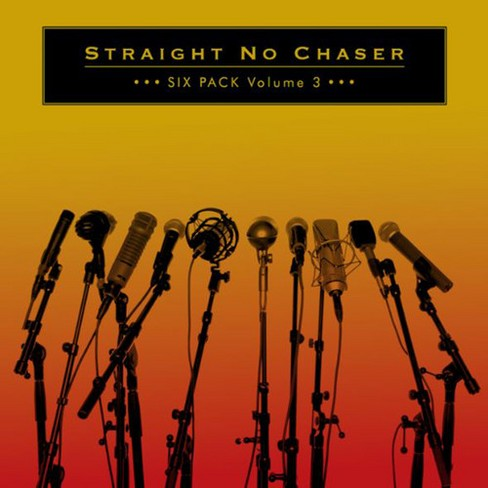 Straight No Chaser - Six Pack Volume 3 (CD) - image 1 of 1