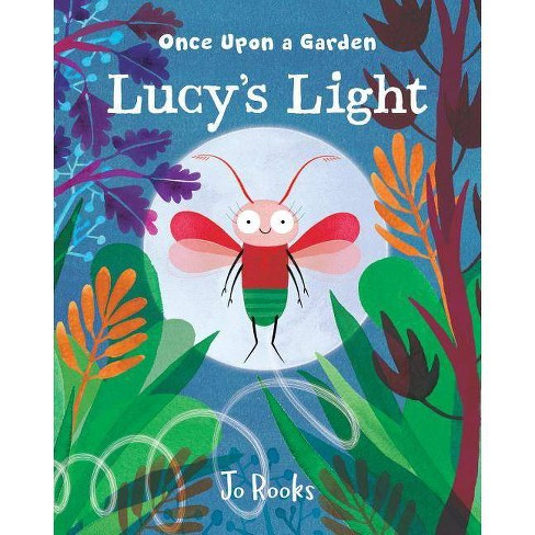 Lucy's Light - (Once Upon a Garden) by  Jo Rooks (Hardcover) - image 1 of 1
