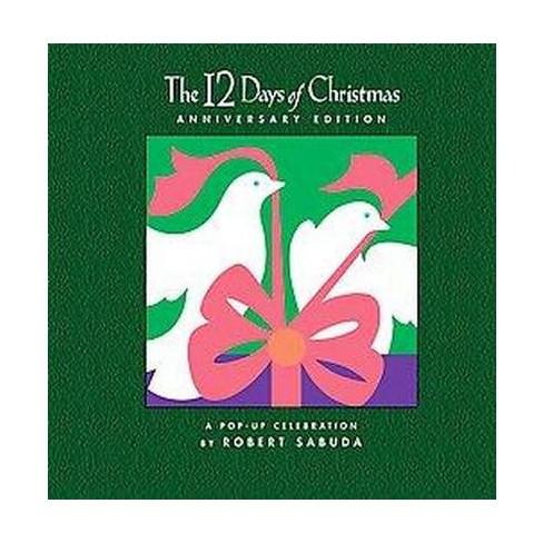The 12 Days of Christmas (Anniversary) (Hardcover) by Robert Sabuda - image 1 of 1