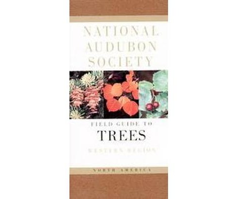 National Audubon Society Field Guide to North American Trees : Western Region (Paperback) (Elbert Luther - image 1 of 1