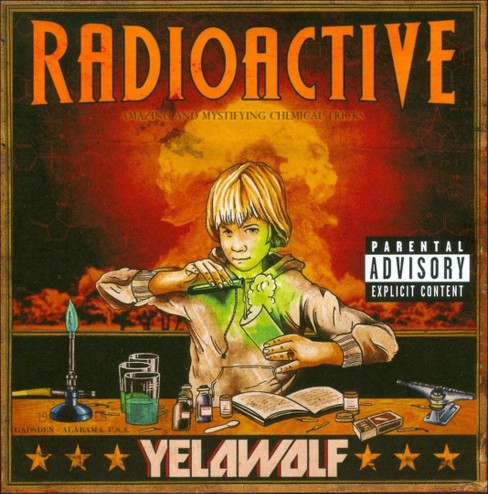 Yelawolf - Radioactive [Explicit Lyrics] (CD) - image 1 of 3