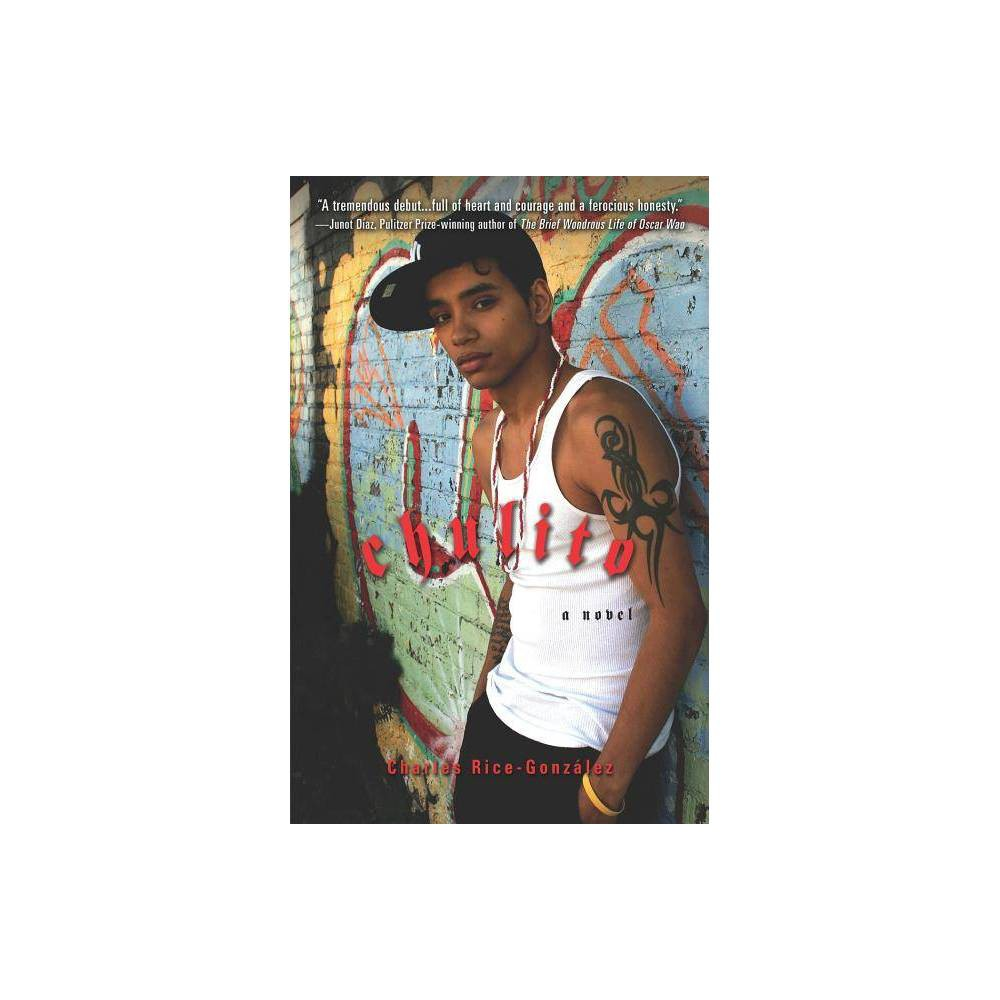 Chulito By Charles Rice Gonzalez Paperback