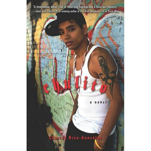 Chulito - by  Charles Rice-Gonzalez (Paperback) - image 1 of 1