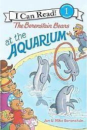 The Berenstain Bears at the Aquarium ( I Can Read!, Level 1: The Berenstain Bears) (Paperback) by Jan Berenstain