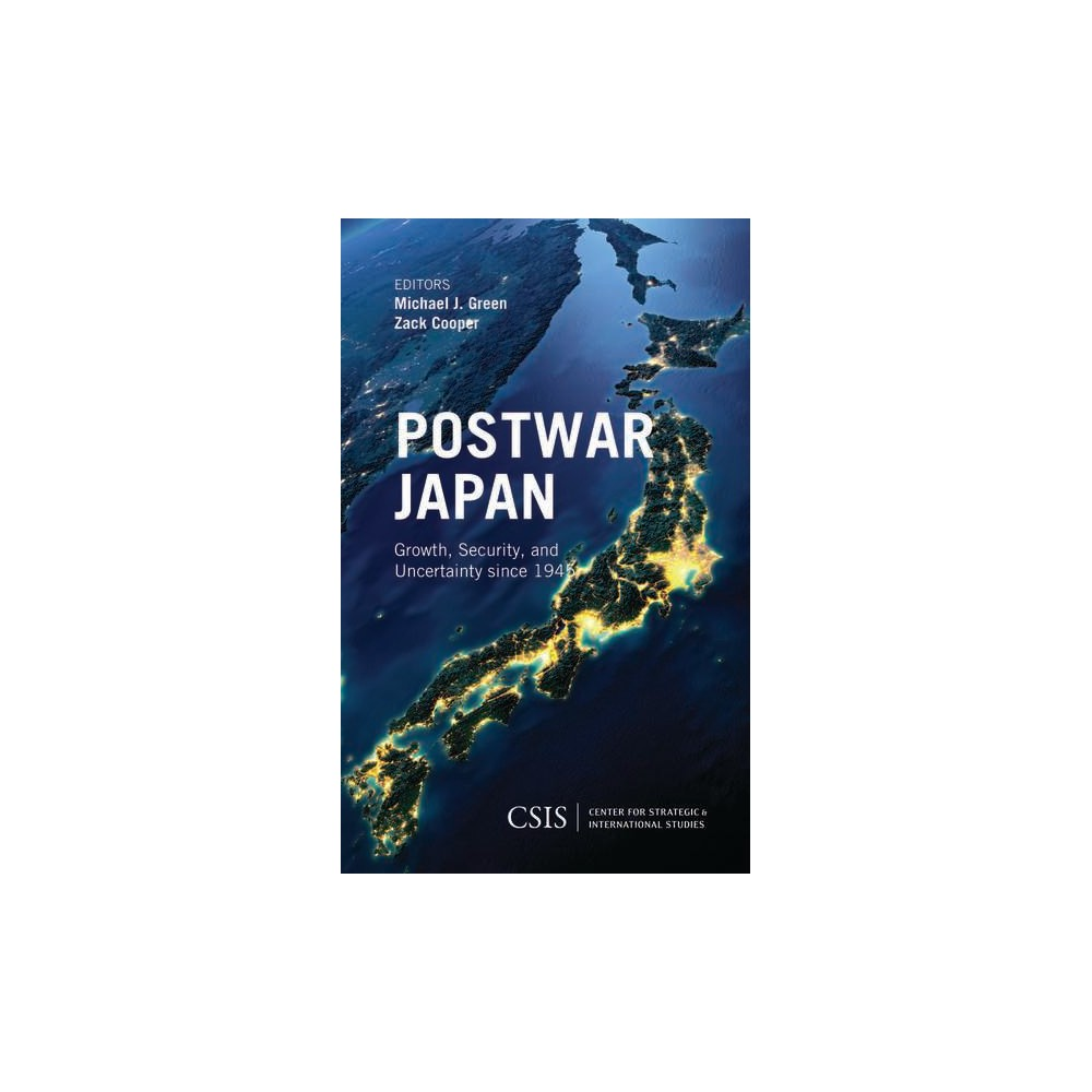 Postwar Japan : Growth, Security, and Uncertainty Since 1945 (Paperback)