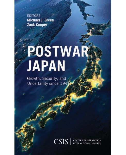 Postwar Japan : Growth, Security, and Uncertainty Since 1945 (Paperback) - image 1 of 1