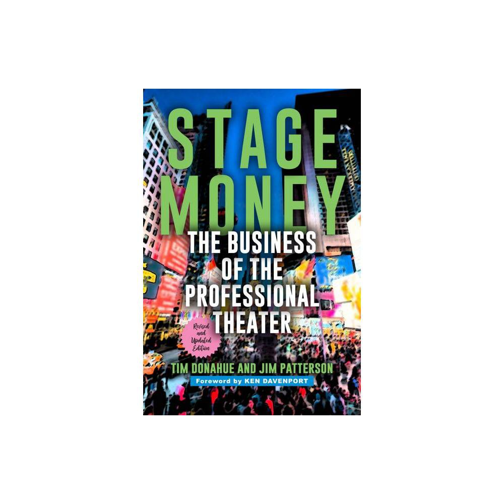 Stage Money 2nd Edition By Tim Donahue Jim Patterson Paperback