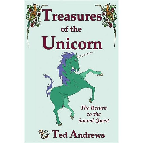 Treasures of the Unicorn - 2 Edition by  Ted Andrews (Paperback) - image 1 of 1