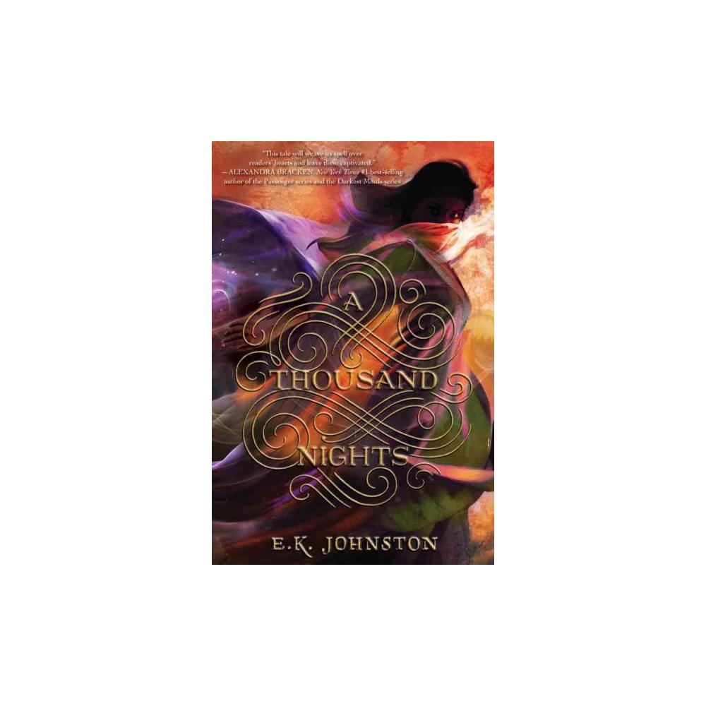 Thousand Nights (Reprint) (Paperback) (E. K. Johnston)