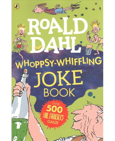 Whoppsy-Whiffling Joke Book -  Reprint by Roald Dahl (Paperback) - image 1 of 1