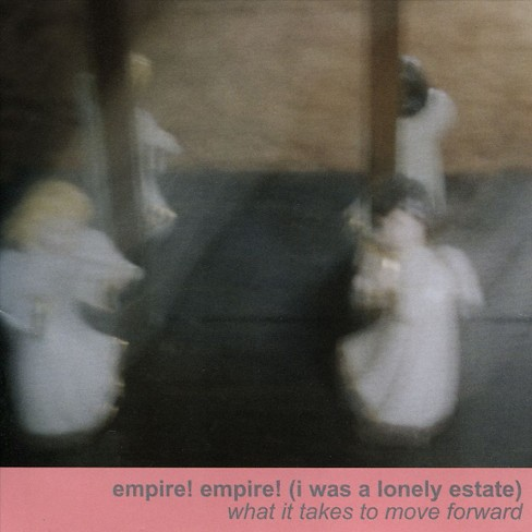 Empire! empire! (I w - What it takes to move forward (CD) - image 1 of 1
