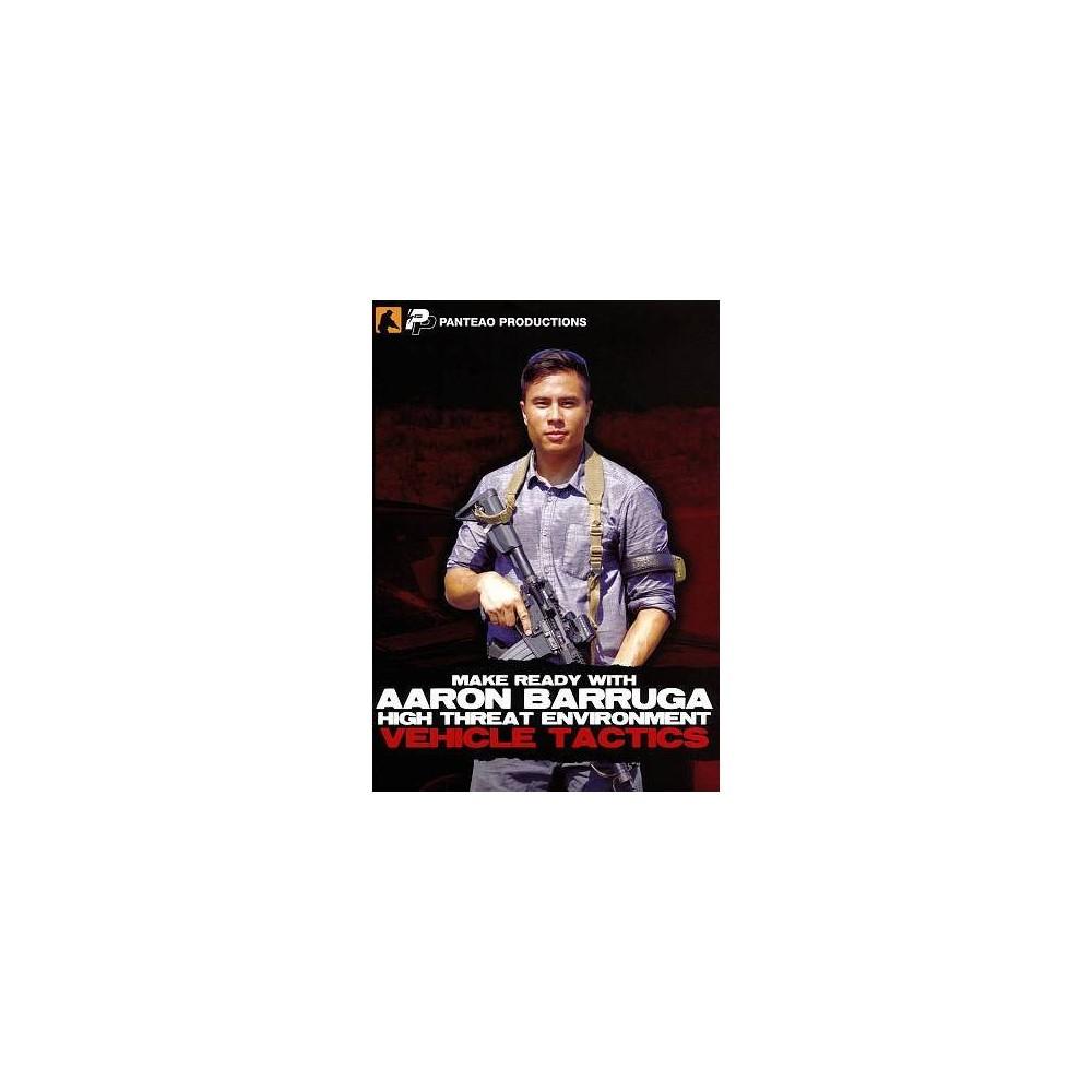 Aaron Barruga:High Threat Environment (Dvd)