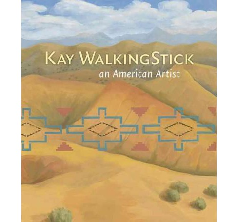 Kay Walkingstick : An American Artist (Hardcover) - image 1 of 1