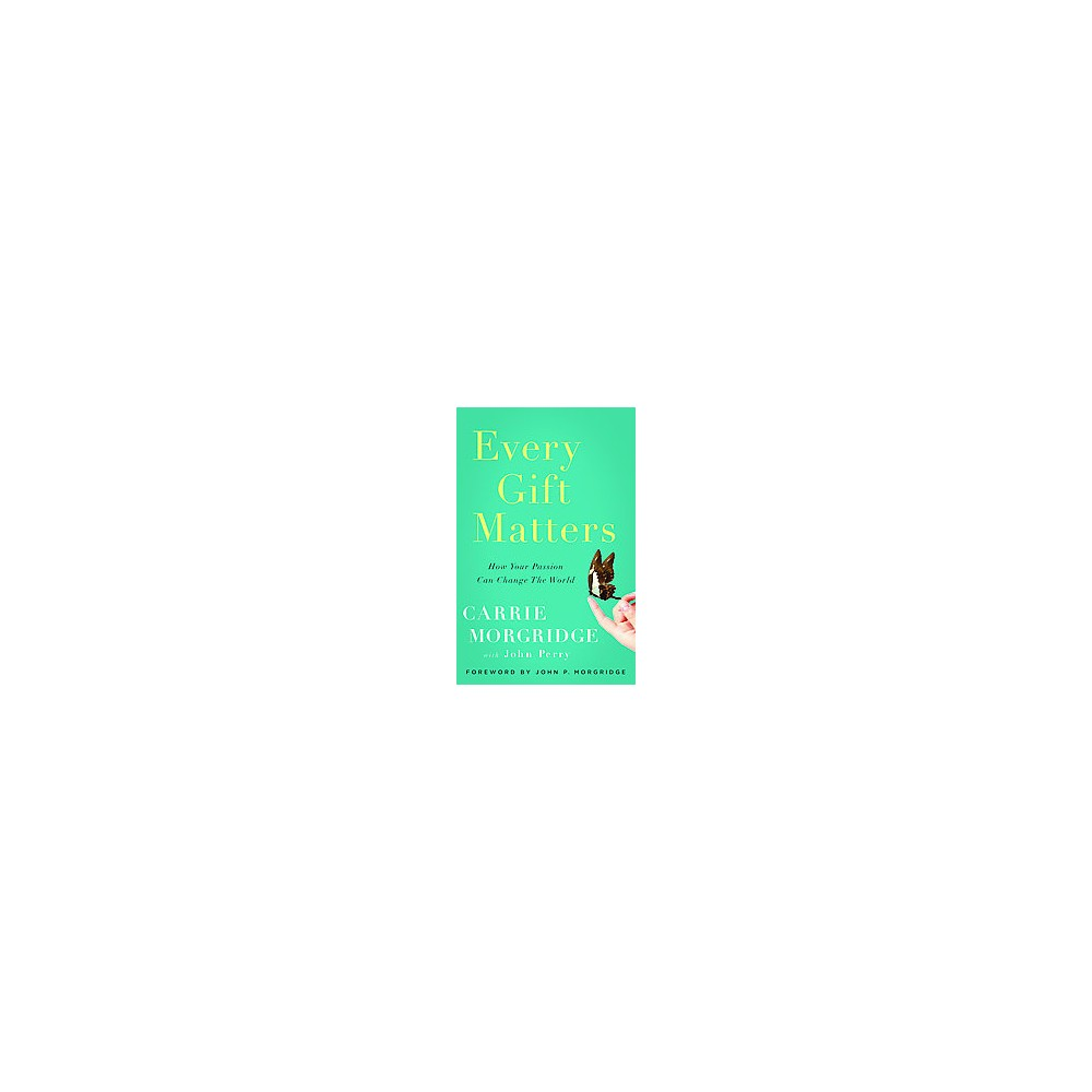 Every Gift Matters (Hardcover)