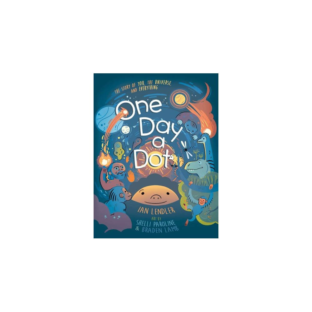 One Day a Dot - by Ian Lendler (Hardcover)