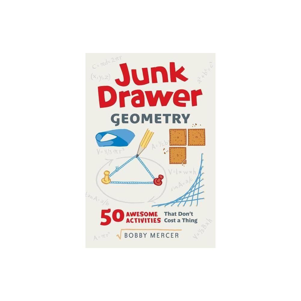 Junk Drawer Geometry Junk Drawer Science By Bobby Mercer Paperback
