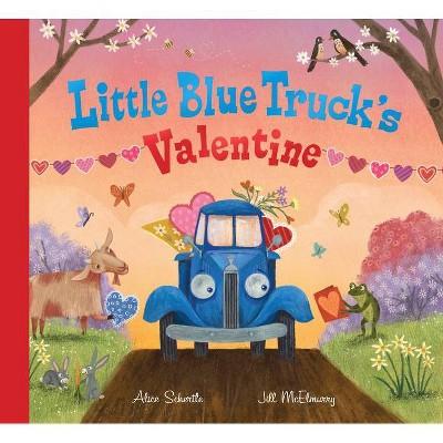 Little Blue Truck's Valentine - by Alice Schertle (Hardcover)
