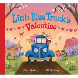 Little Blue Truck's Valentine - by  Alice Schertle (Hardcover)