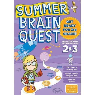 Summer Brain Quest : Between Grades 2 & 3 (Paperback) - by Persephone Walker