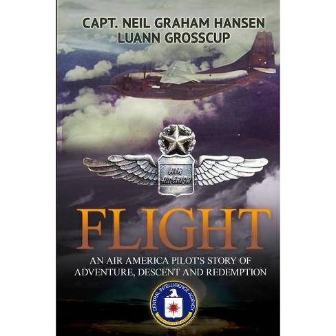 Flight - by  Neil Graham Hansen & Luann Plamann Grosscup (Paperback) - image 1 of 1