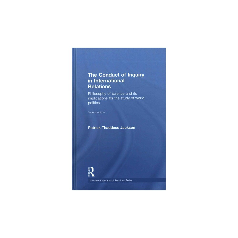 Conduct of Inquiry in International Relations : Philosophy of Science and Its Implications for the Study