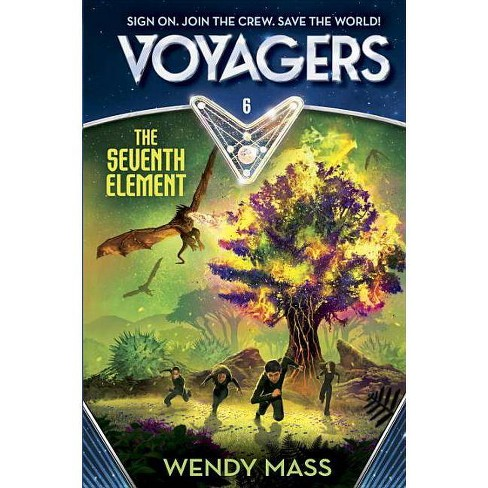 The Seventh Element - (Voyagers) by  Wendy Mass (Hardcover) - image 1 of 1