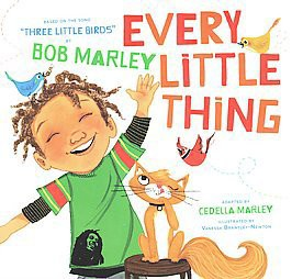 Every Little Thing (Board)by Cedella Marley