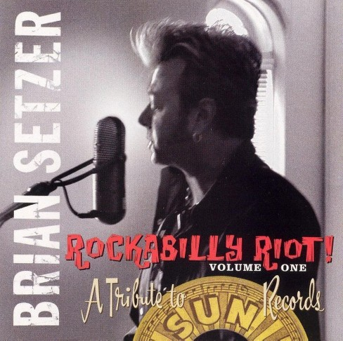 Brian setzer - Rockabilly riot:Tribute to sun record (CD) - image 1 of 1