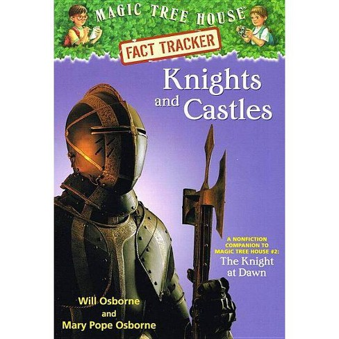 Knights and Castles - (Magic Tree House Fact Tracker) by  Will Osborne & Mary Pope Osborne (Hardcover) - image 1 of 1