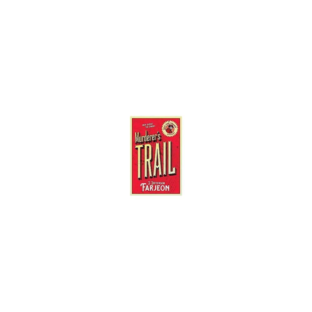 Murderer's Trail (Paperback) (J. Jefferson Farjeon)