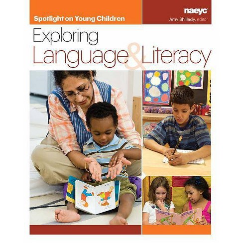 Spotlight on Young Children: Exploring Language and Literacy - (Paperback) - image 1 of 1