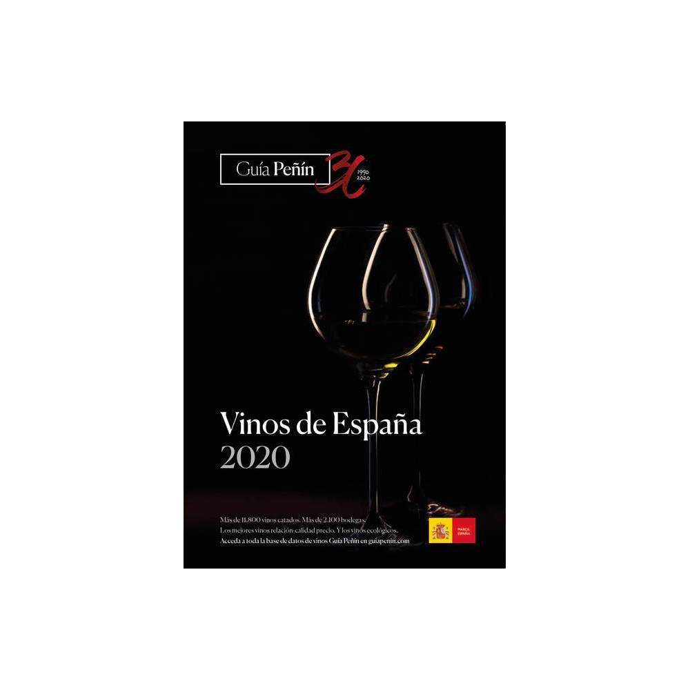 Guia Penin Vinos De Espana 2020 By Grupo Penin Paperback