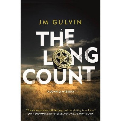 The Long Count - (John Q Mystery) by  Jm Gulvin (Hardcover)