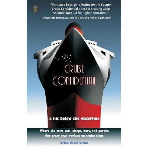 Cruise Confidential - by  Brian David Bruns (Hardcover) - image 1 of 1