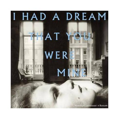 Hamilton  HamiltonLeithauser Leithauser - I Had A Dream That You Were Minei Had A Dream That You Were - image 1 of 1
