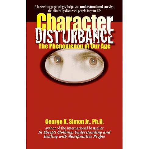 Character Disturbance - by  George K Simon (Paperback) - image 1 of 1