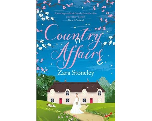 Country Affairs (Paperback) (Zara Stoneley) - image 1 of 1