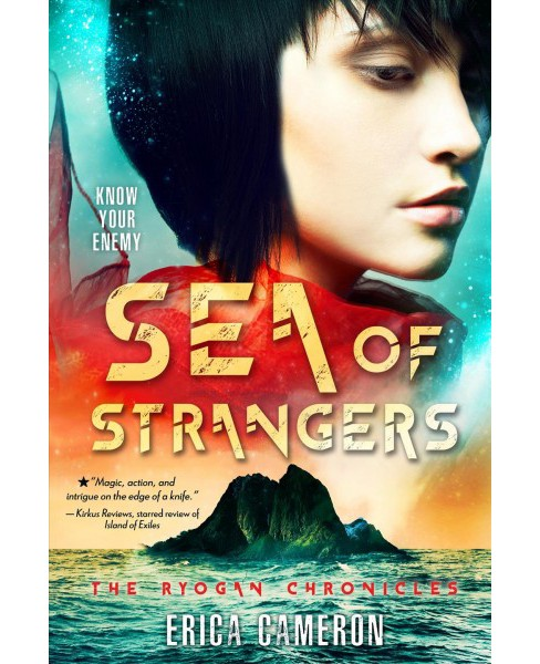 Sea of Strangers -  (The Ryogan Chronicles) by Erica Cameron (Paperback) - image 1 of 1