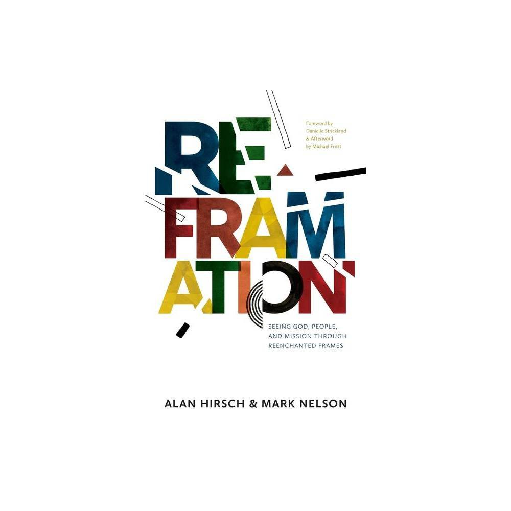Reframation By Alan Hirsch Mark Nelson Paperback