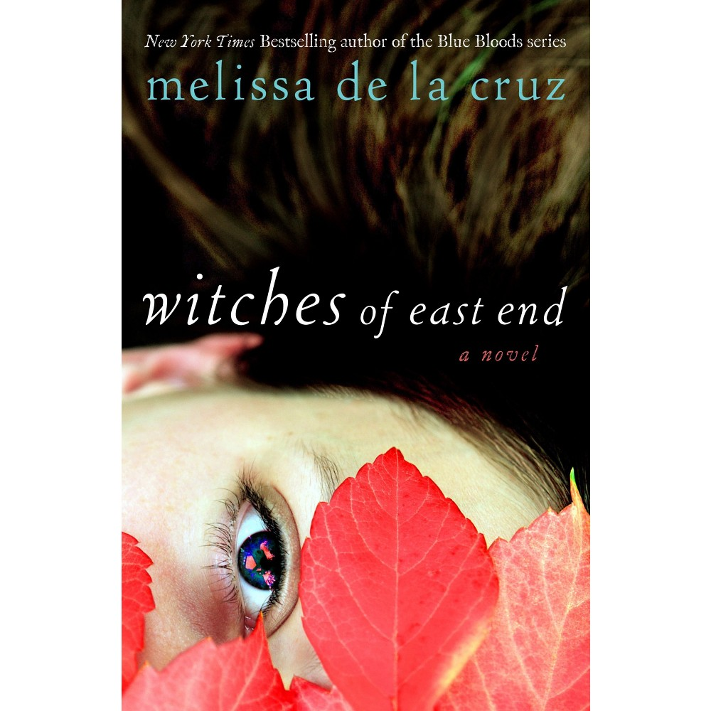 Witches of East End (The Beauchamp Family Series #1) (Hardcover) (Melissa de la Cruz)