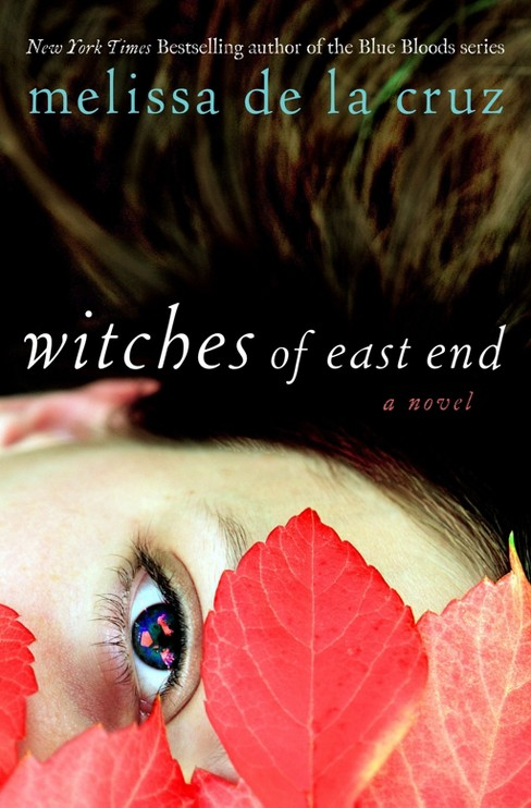 Witches of East End (The Beauchamp Family Series #1) (Hardcover) (Melissa de la Cruz) - image 1 of 1