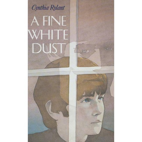 A Fine White Dust - by  Cynthia Rylant (Hardcover) - image 1 of 1