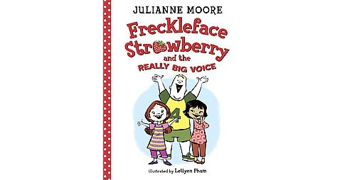 Freckleface Strawberry and the Really Big Voice (Hardcover) (Julianne Moore) - image 1 of 1