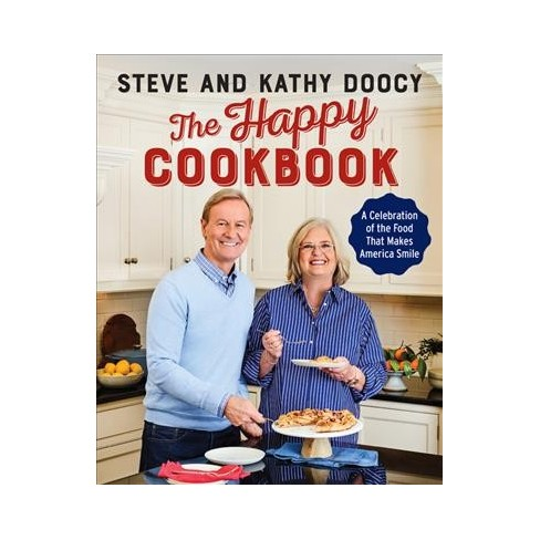 happy cookbook a celebration of the food that makes america smile