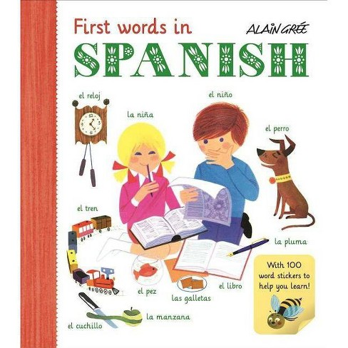 First Words in Spanish - (Alain Gree) (Paperback) - image 1 of 1