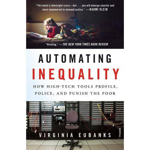 Automating Inequality - by  Virginia Eubanks (Paperback) - image 1 of 1