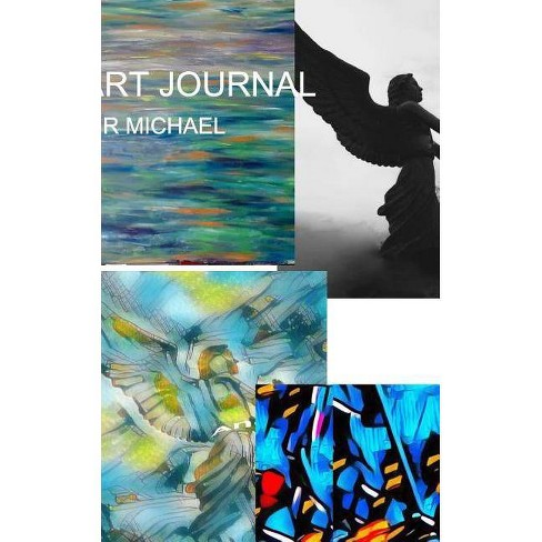 Sir Michael Art Journal - by  Sir Michael Huhn & Michael Huhn (Paperback) - image 1 of 1
