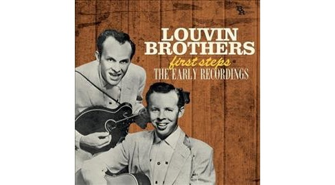 Louvin Brothers - First Steps:Early Recordings (CD) - image 1 of 1